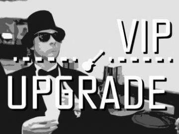 VIP Ticket Upgrade